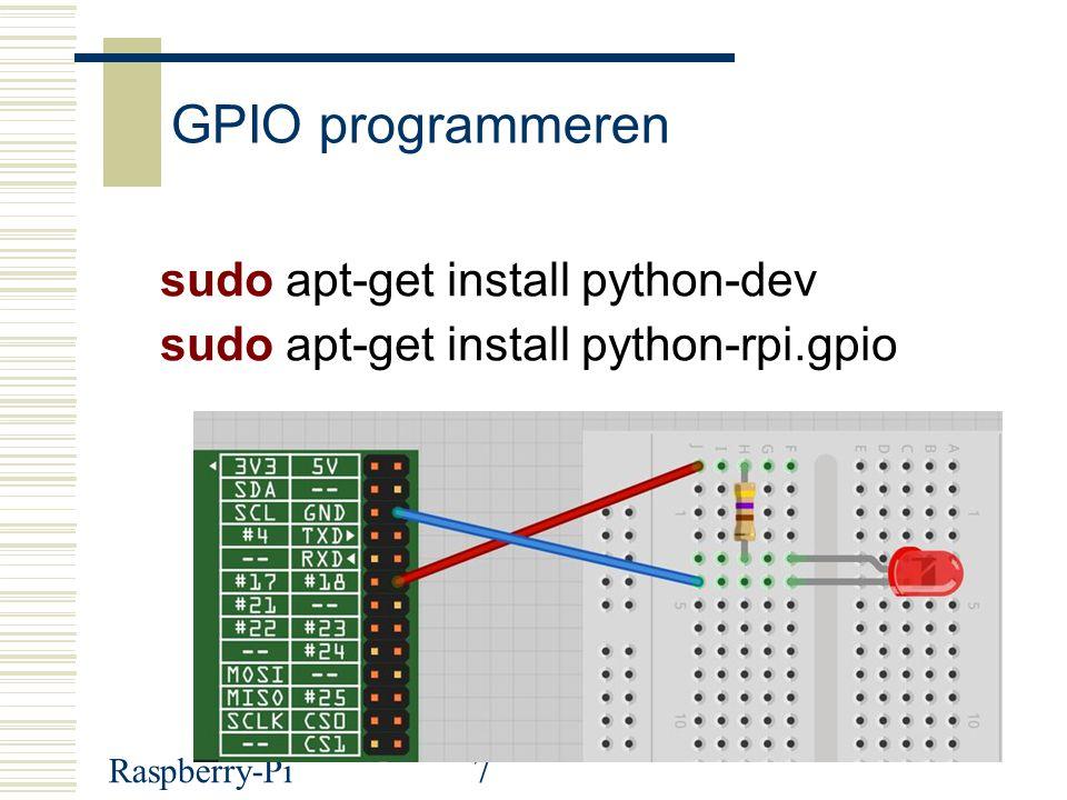 Raspberry-Pi8 Python program: pinker.py #!/usr/bin/python # Led tss pin 18 en GND # Wim Peeters import RPi.GPIO as GPIO import time GPIO.setwarnings(False) GPIO.setmode(GPIO.BCM) GPIO.setup(18, GPIO.OUT) while (True): GPIO.output(18, True) time.sleep(0.5) GPIO.output(18, False) time.sleep(0.5)
