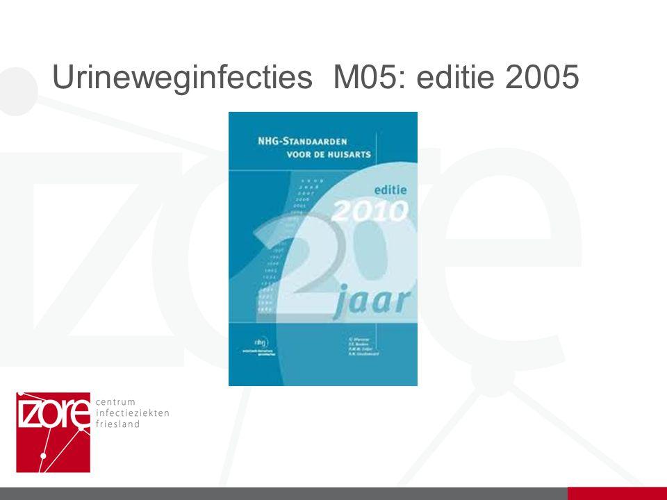 Urineweginfecties M05: editie 2005