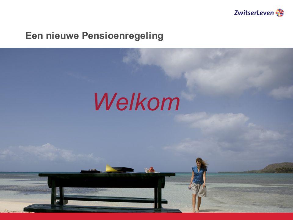 Een nieuwe Pensioenregeling Welkom