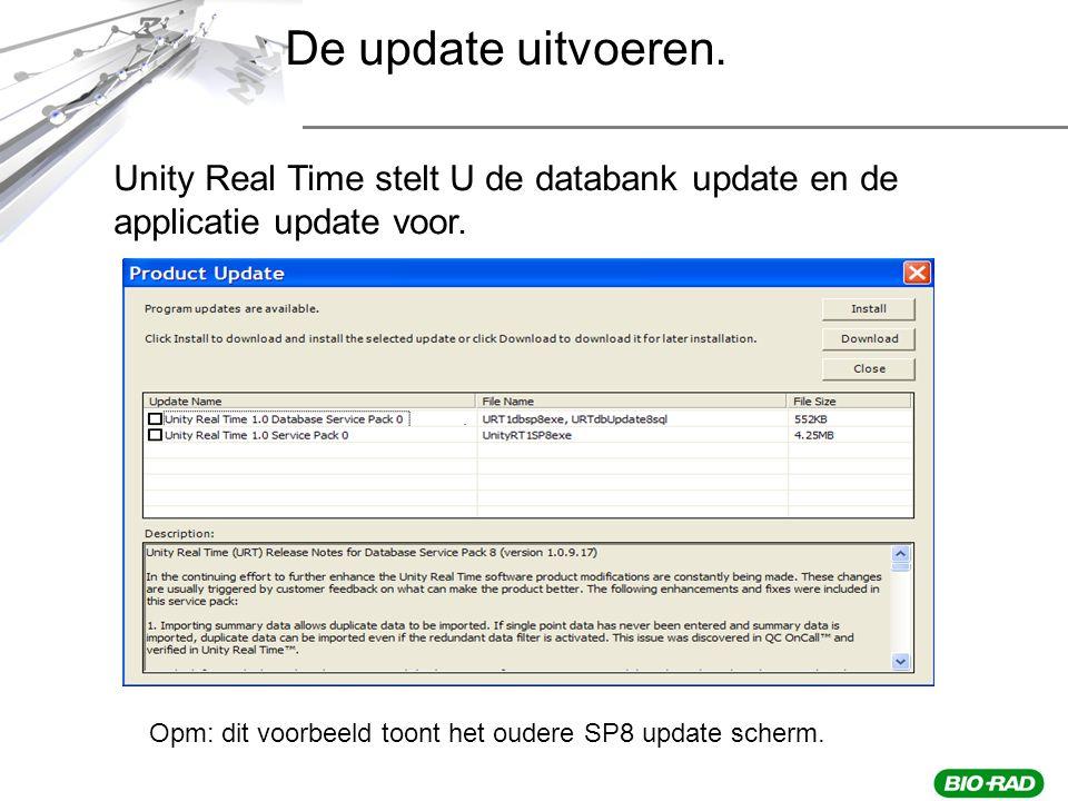 De update uitvoeren. Unity Real Time stelt U de databank update en de applicatie update voor.