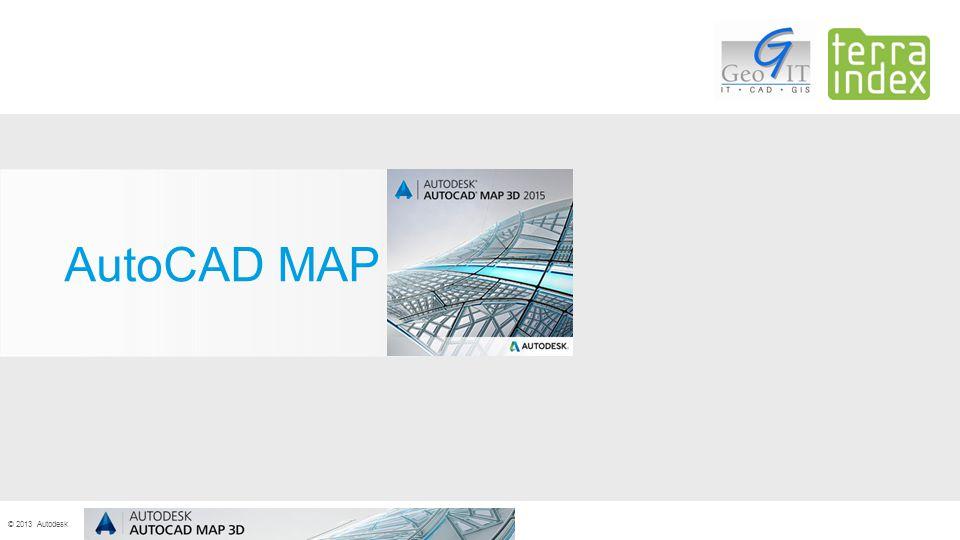 © 2013 Autodesk AutoCAD MAP