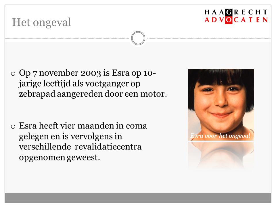 Het ongeval o Op 7 november 2003 is Esra op 10- jarige leeftijd als voetganger op zebrapad aangereden door een motor.