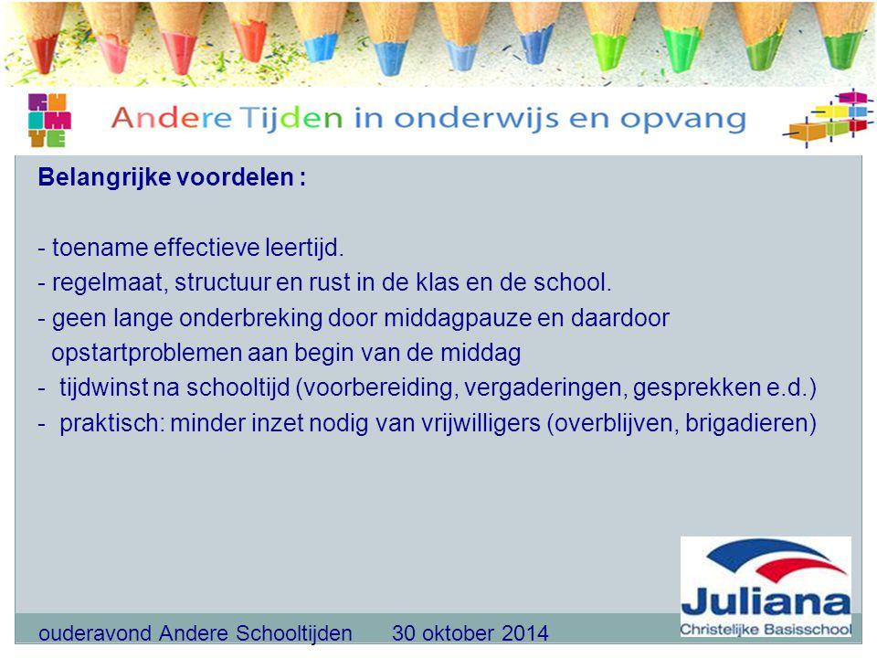ouderavond Andere Schooltijden 30 oktober 2014 Beantwoorden van vragen