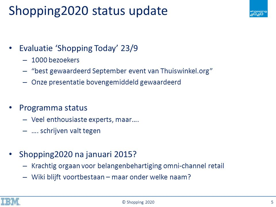 "Shopping2020 status update © Shopping 20205 Evaluatie 'Shopping Today' 23/9 – 1000 bezoekers – ""best gewaardeerd September event van Thuiswinkel.org"""