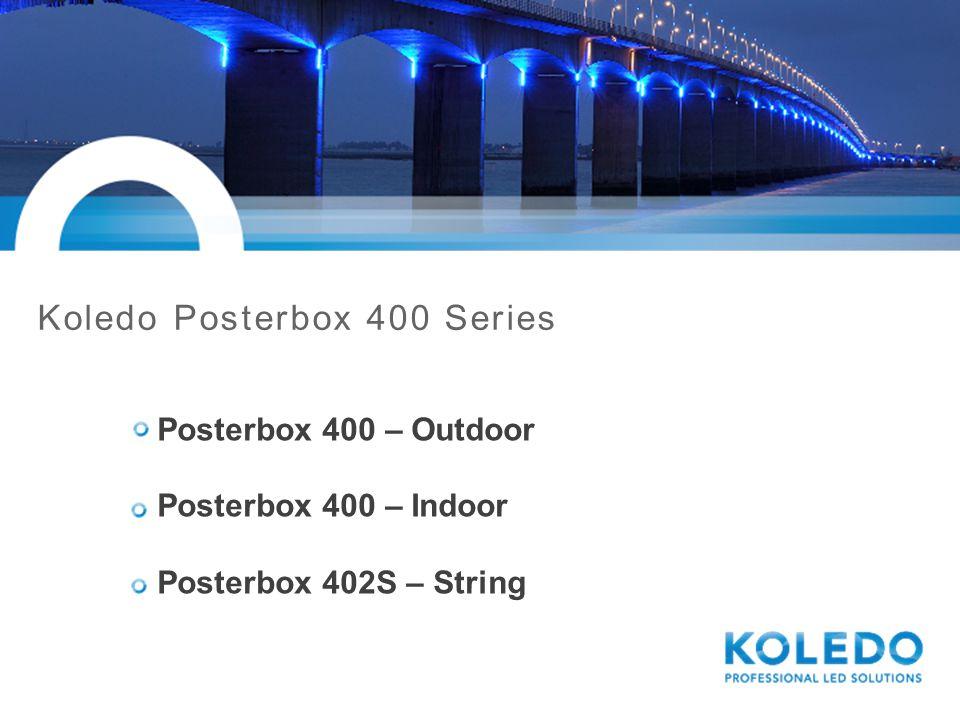 Koledo Posterbox 400 - Outdoor Lumiled Rebel-R Dimbaar 1-10V 4LED, 6 LED, 10 LED IP66 CW, WW, WW+