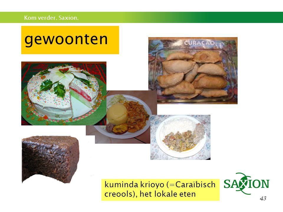 Kom verder. Saxion. 43 gewoonten kuminda krioyo (=Caraïbisch creools), het lokale eten