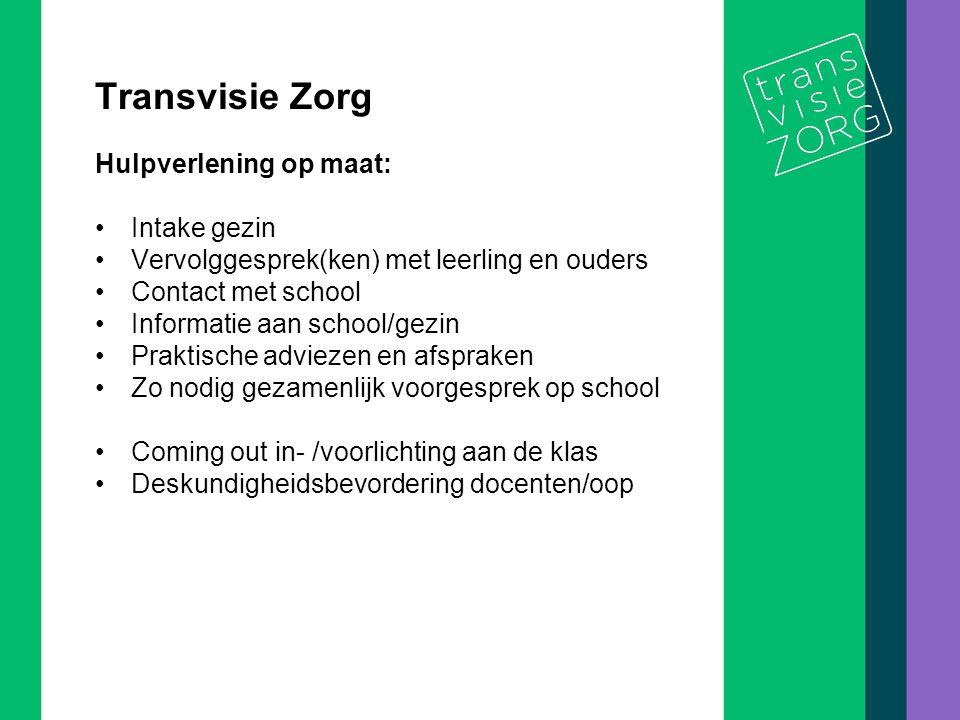 De titel van de presentatie 5/10 Transvisie Zorg Hulpverlening op maat: Intake gezin Vervolggesprek(ken) met leerling en ouders Contact met school Inf