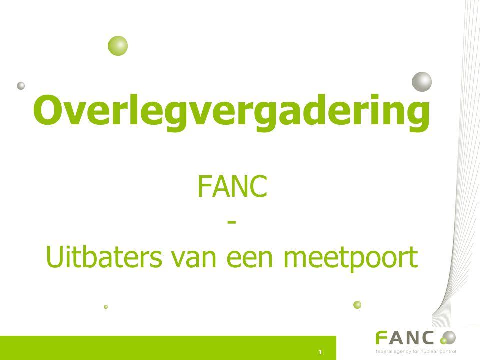11 Overlegvergadering FANC - Uitbaters van een meetpoort