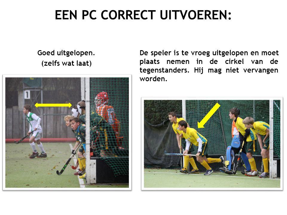 Goed uitgelopen. (zelfs wat laat) EEN PC CORRECT UITVOEREN: De speler is te vroeg uitgelopen en moet plaats nemen in de cirkel van de tegenstanders. H