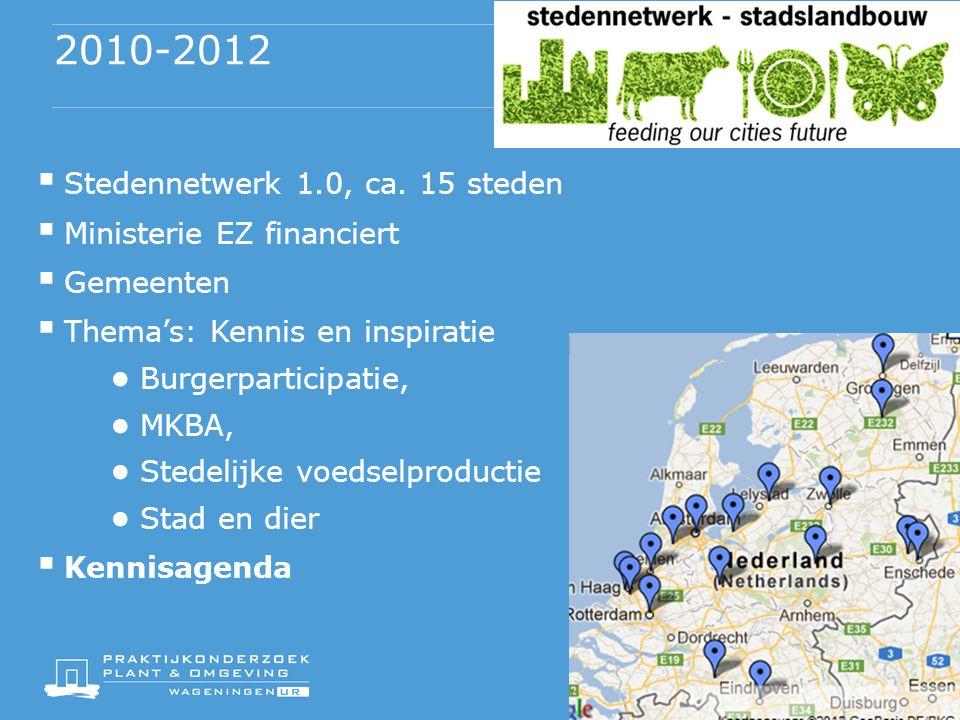 2010-2012  Stedennetwerk 1.0, ca.