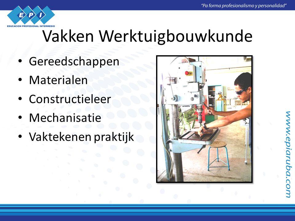Vakken Werktuigbouwkunde Gereedschappen Materialen Constructieleer Mechanisatie Vaktekenen praktijk