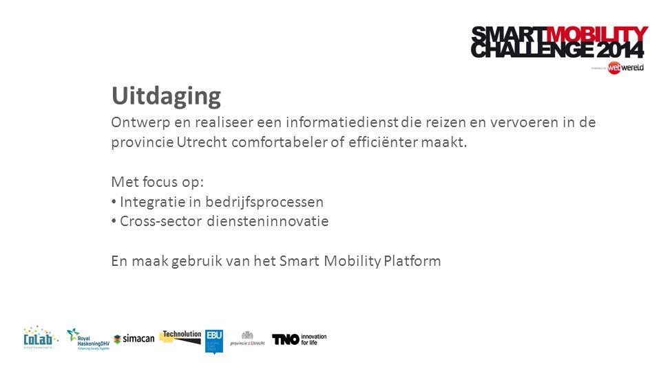 Uitdaging Ontwerp en realiseer een informatiedienst die reizen en vervoeren in de provincie Utrecht comfortabeler of efficiënter maakt.