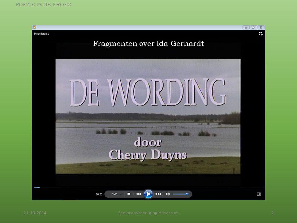 21-10-2014SeniorenVereniging Hilversum2 POËZIE IN DE KROEG Fragmenten over Ida Gerhardt