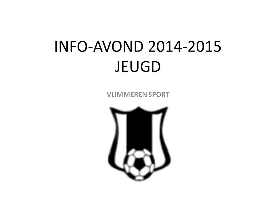 INFO-AVOND 2014-2015 JEUGD VLIMMEREN SPORT