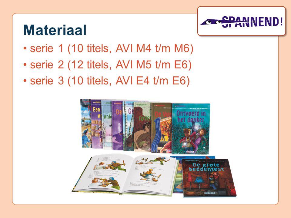 Materiaal serie 1 (10 titels, AVI M4 t/m M6) serie 2 (12 titels, AVI M5 t/m E6) serie 3 (10 titels, AVI E4 t/m E6)