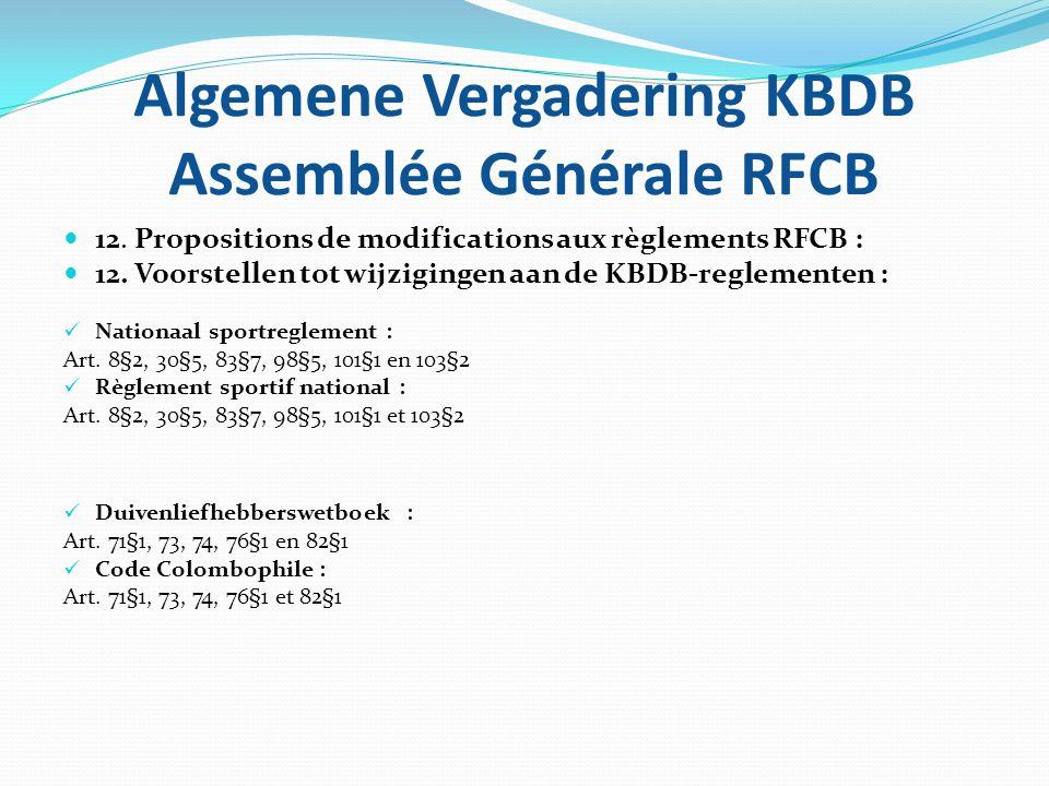 Algemene Vergadering KBDB Assemblée Générale RFCB 12.