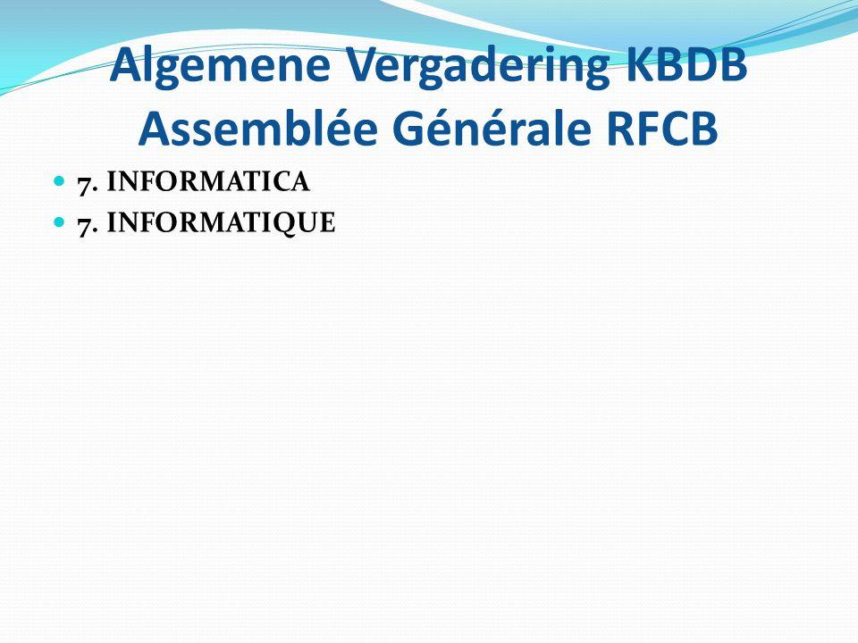 Algemene Vergadering KBDB Assemblée Générale RFCB 8.