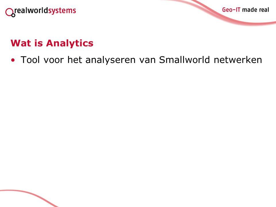 Wat is Analytics Tool voor het analyseren van Smallworld netwerken
