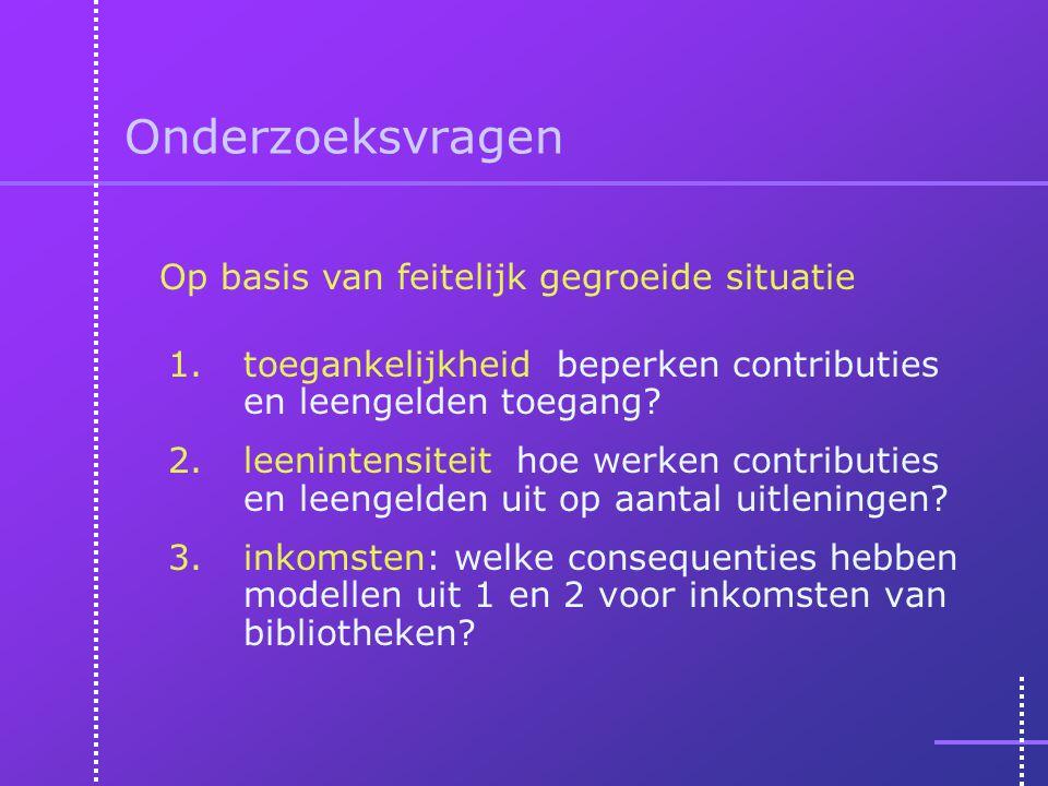 Onderzoeksvragen 1.toegankelijkheid beperken contributies en leengelden toegang? 2.leenintensiteit hoe werken contributies en leengelden uit op aantal