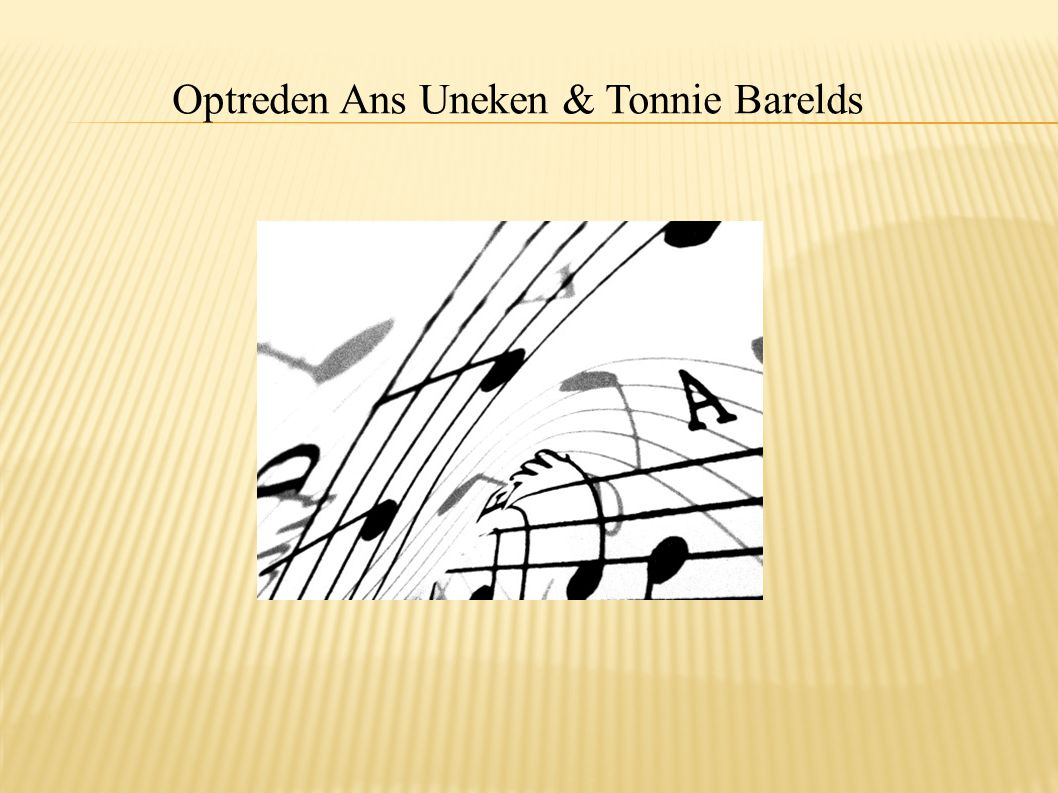 Optreden Ans Uneken & Tonnie Barelds