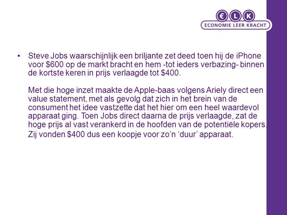 Steve Jobs waarschijnlijk een briljante zet deed toen hij de iPhone voor $600 op de markt bracht en hem -tot ieders verbazing- binnen de kortste keren