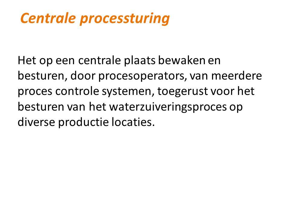 Het op een centrale plaats bewaken en besturen, door procesoperators, van meerdere proces controle systemen, toegerust voor het besturen van het waterzuiveringsproces op diverse productie locaties.