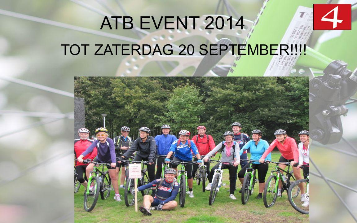 ATB EVENT 2014 TOT ZATERDAG 20 SEPTEMBER!!!!