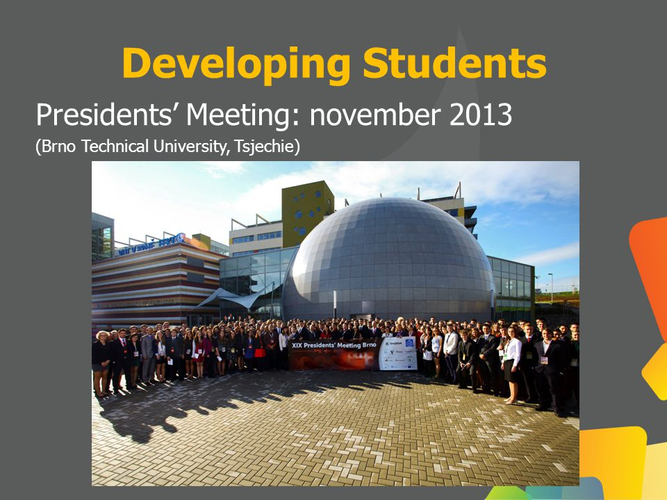 Developing Students Presidents' Meeting: november 2013 (Brno Technical University, Tsjechie)