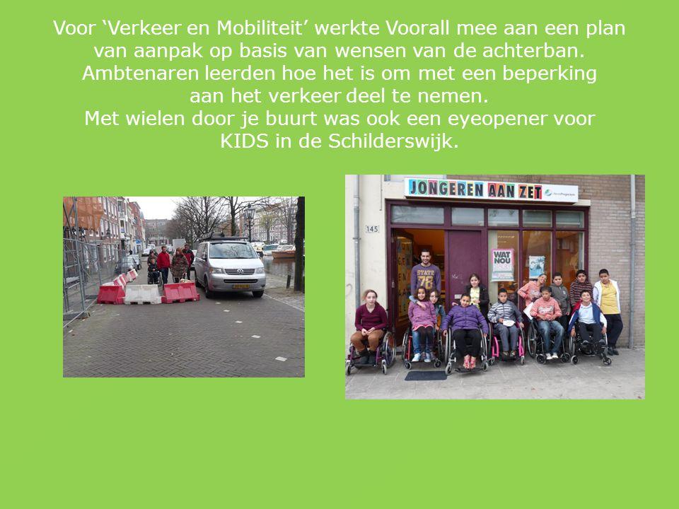 Voor 'Verkeer en Mobiliteit' werkte Voorall mee aan een plan van aanpak op basis van wensen van de achterban.