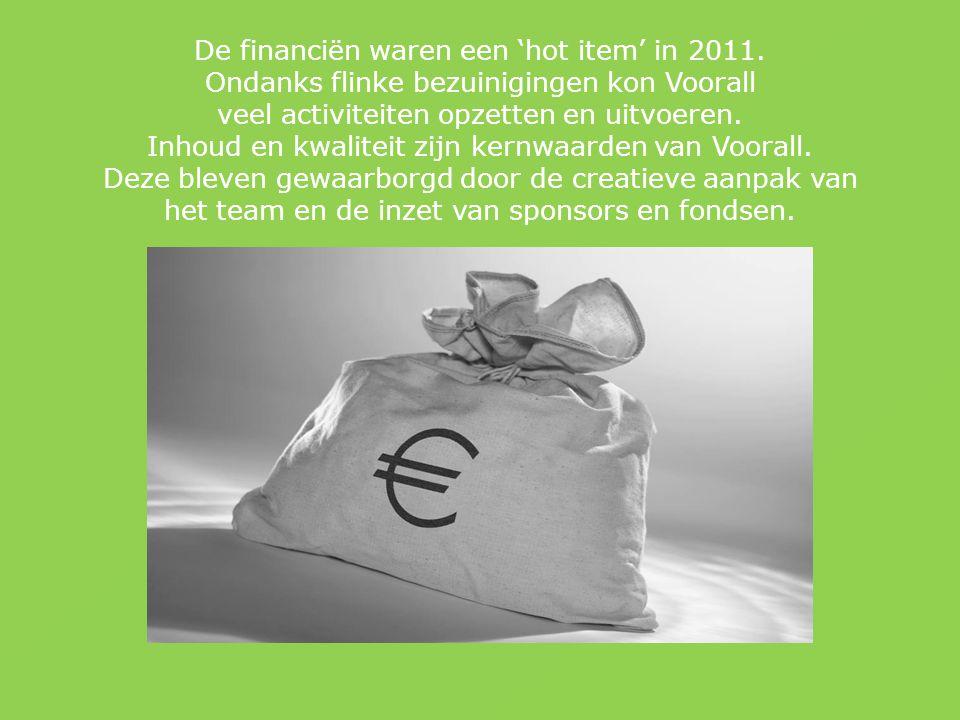 De financiën waren een 'hot item' in 2011.
