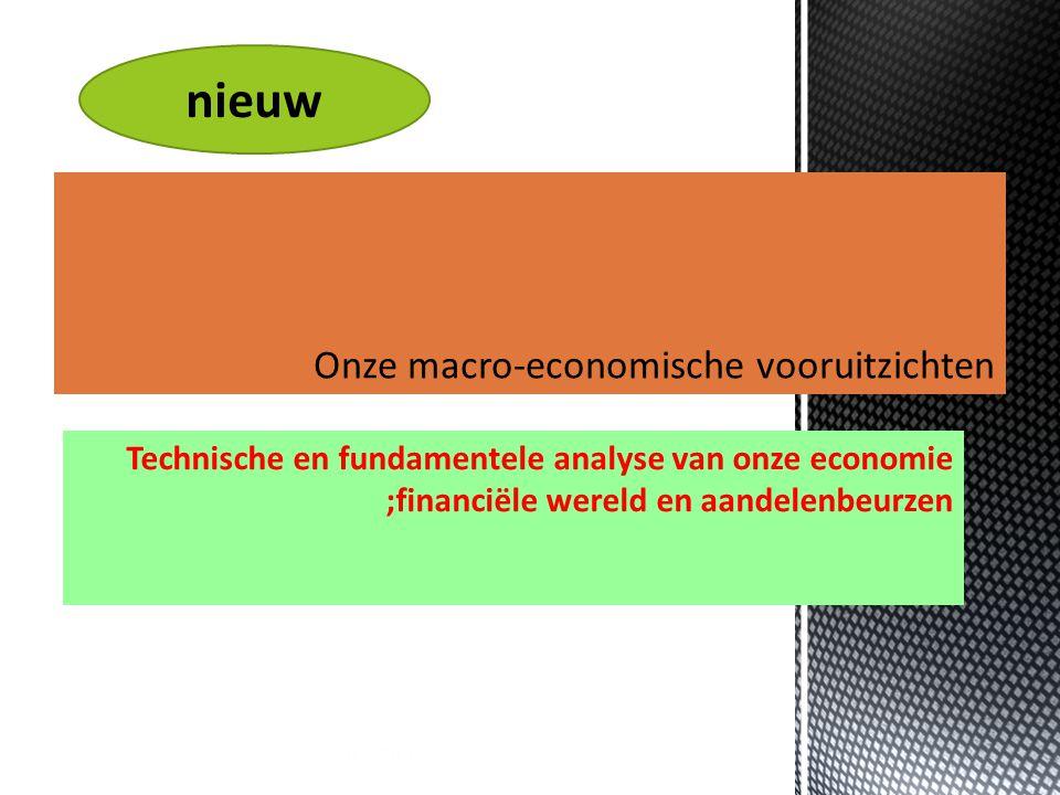 21/11/2014 4 Technische en fundamentele analyse van onze economie ;financiële wereld en aandelenbeurzen nieuw