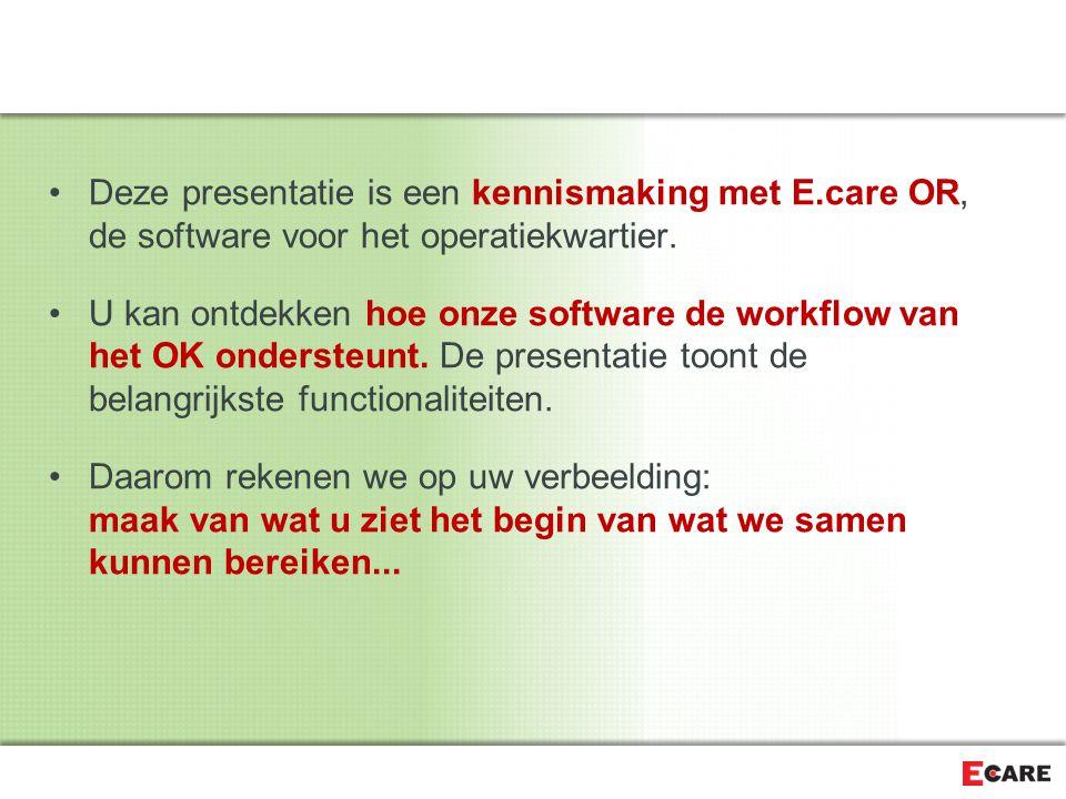 Planning Ingreep Setup OR – concept: information flow Werk Hypothese Werk Hypothese Agenda Blauwdruk Agenda Blauwdruk Consultatie