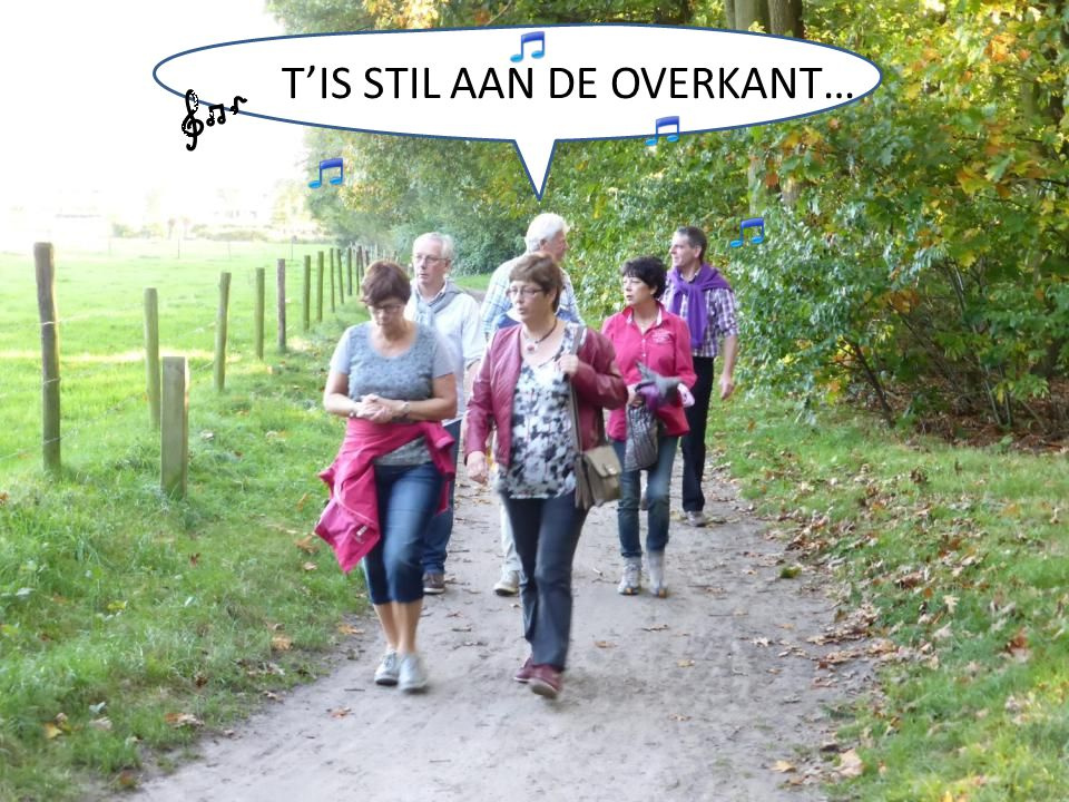 T'IS STIL AAN DE OVERKANT…