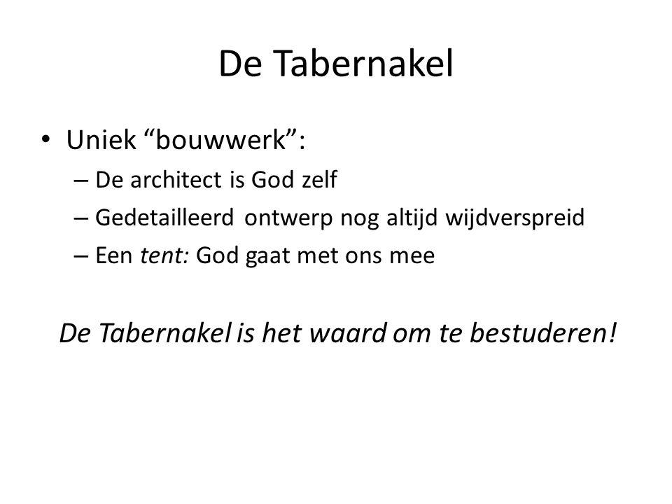 """De Tabernakel Uniek """"bouwwerk"""": – De architect is God zelf – Gedetailleerd ontwerp nog altijd wijdverspreid – Een tent: God gaat met ons mee De Tabern"""