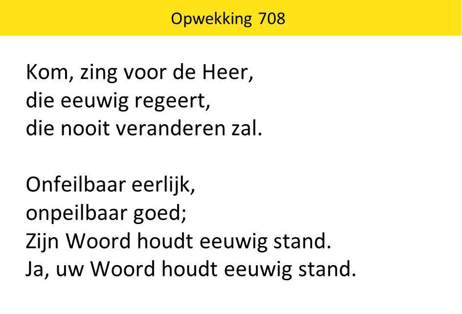 Opwekking 672 Heerser over alle dingen, God van de oneindigheid.