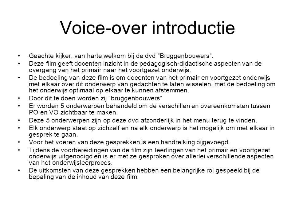 Voice-over introductie Geachte kijker, van harte welkom bij de dvd Bruggenbouwers .