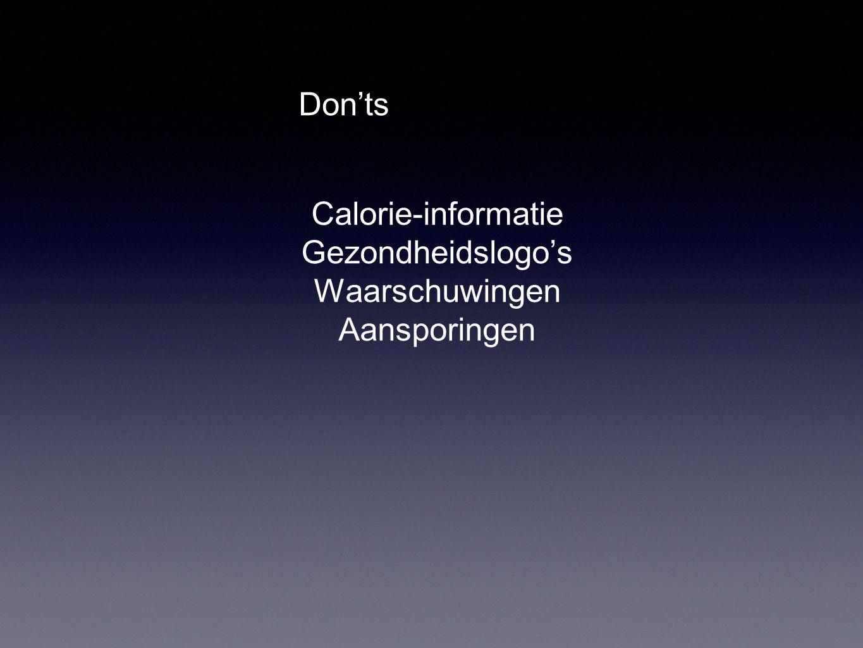 Don'ts Calorie-informatie Gezondheidslogo's Waarschuwingen Aansporingen