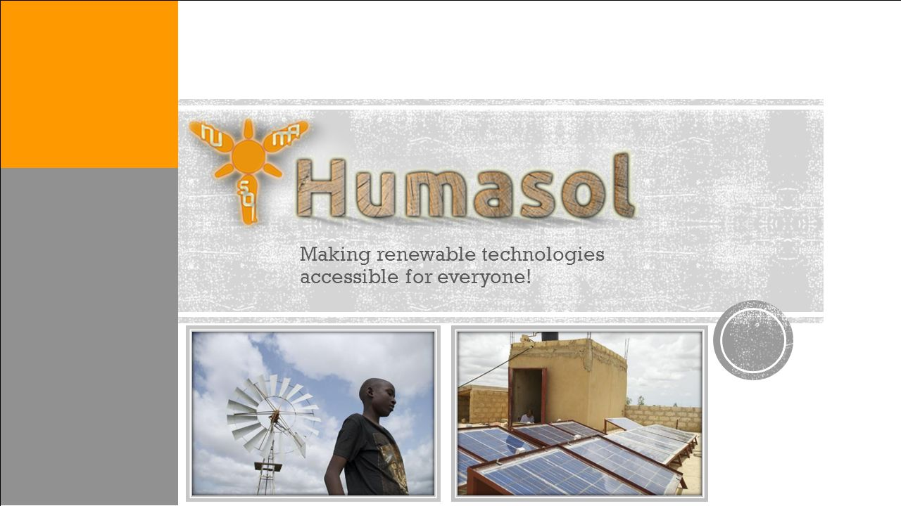 Making renewable technologies accessible for everyone!