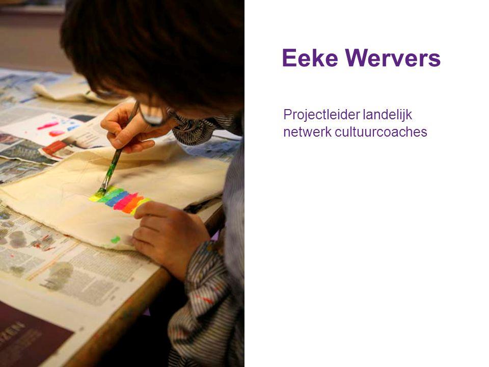 Eeke Wervers Projectleider landelijk netwerk cultuurcoaches