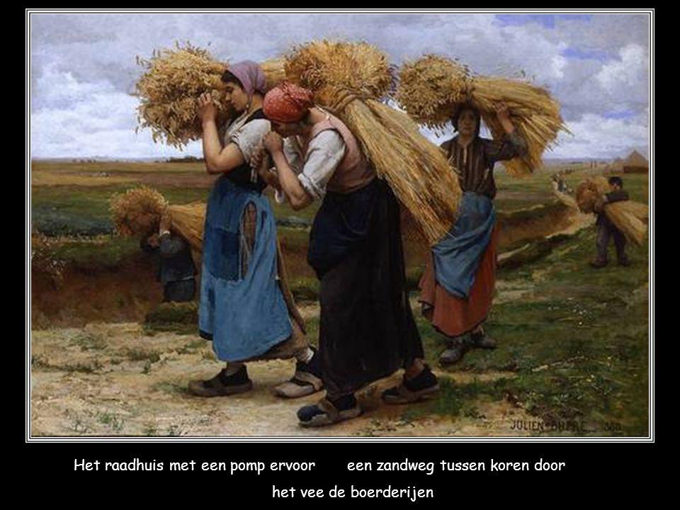 Dit dorp ik weet nog hoe het wasde boerenkind'ren in de klas een kar die ratelt op de keien