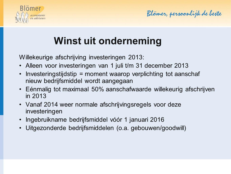Willekeurige afschrijving investeringen 2013: Alleen voor investeringen van 1 juli t/m 31 december 2013 Investeringstijdstip = moment waarop verplicht