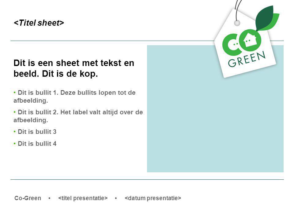 Co-Green Dit is een sheet met tekst en beeld. Dit is de kop.