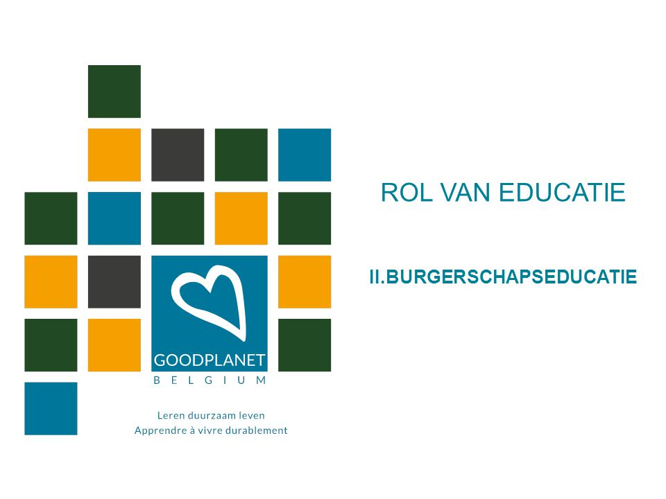 ROL VAN EDUCATIE II.BURGERSCHAPSEDUCATIE