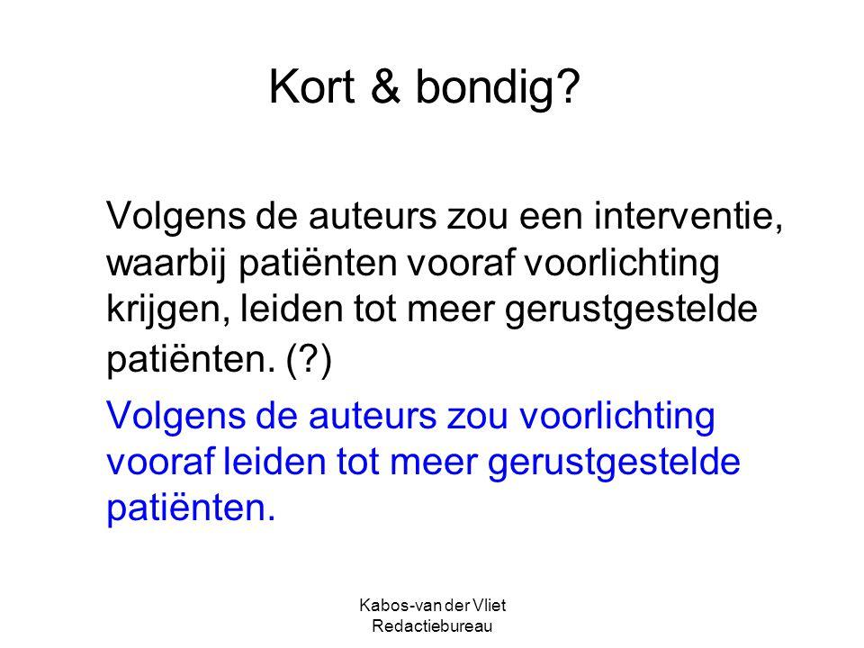 Kabos-van der Vliet Redactiebureau Kies correcte verwijswoord Direct na de inspanningstest kregen de patiënten met een normale uitslag dit … te horen.