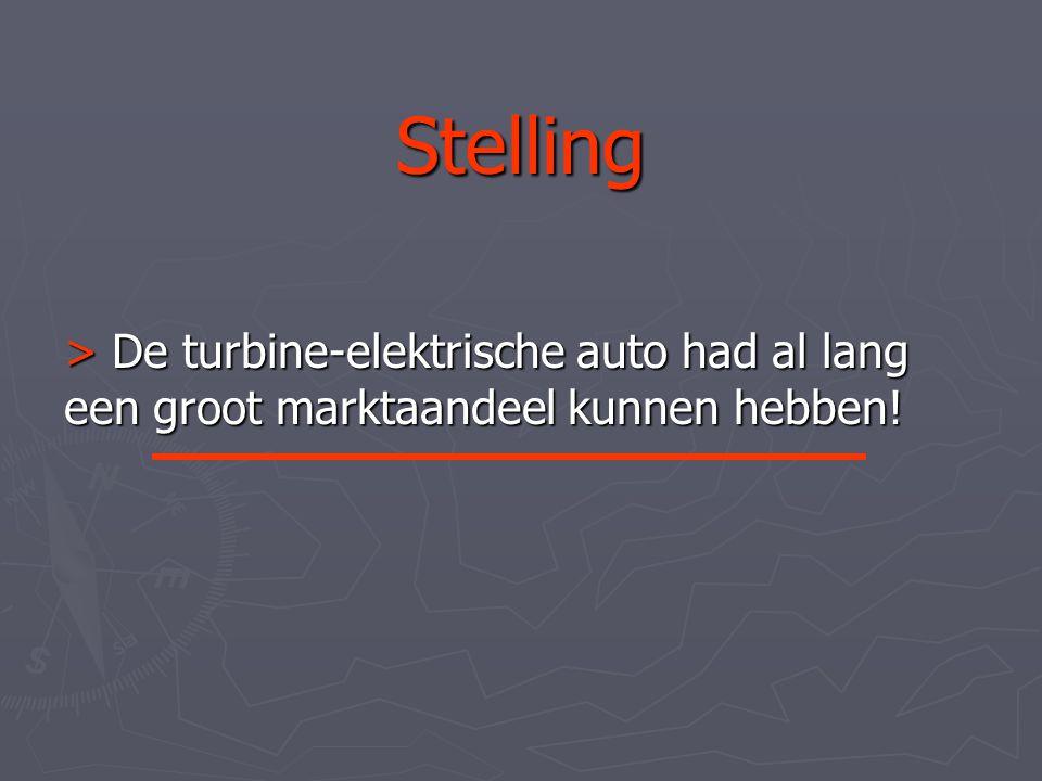 Stelling > De turbine-elektrische auto had al lang een groot marktaandeel kunnen hebben!
