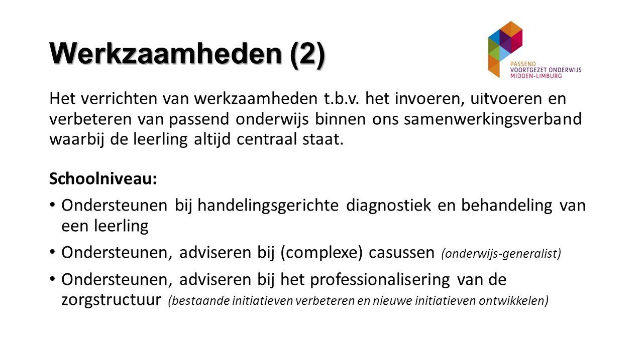 Werkzaamheden (2) Het verrichten van werkzaamheden t.b.v.