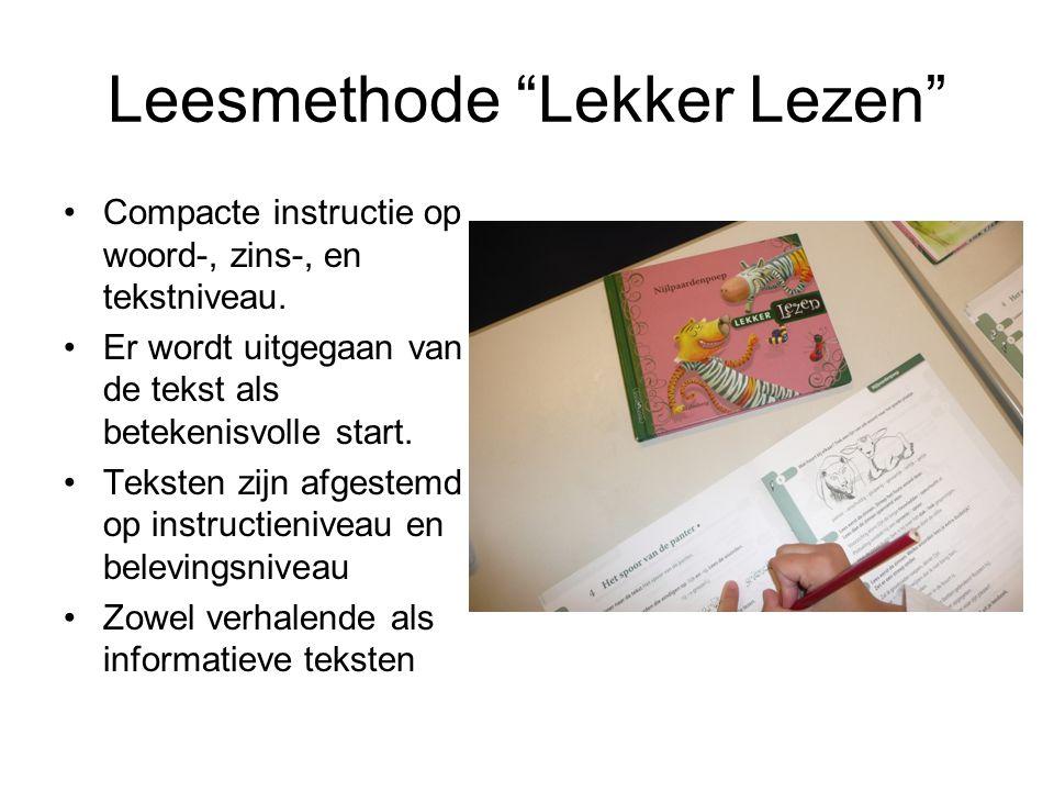"""Leesmethode """"Lekker Lezen"""" Compacte instructie op woord-, zins-, en tekstniveau. Er wordt uitgegaan van de tekst als betekenisvolle start. Teksten zij"""