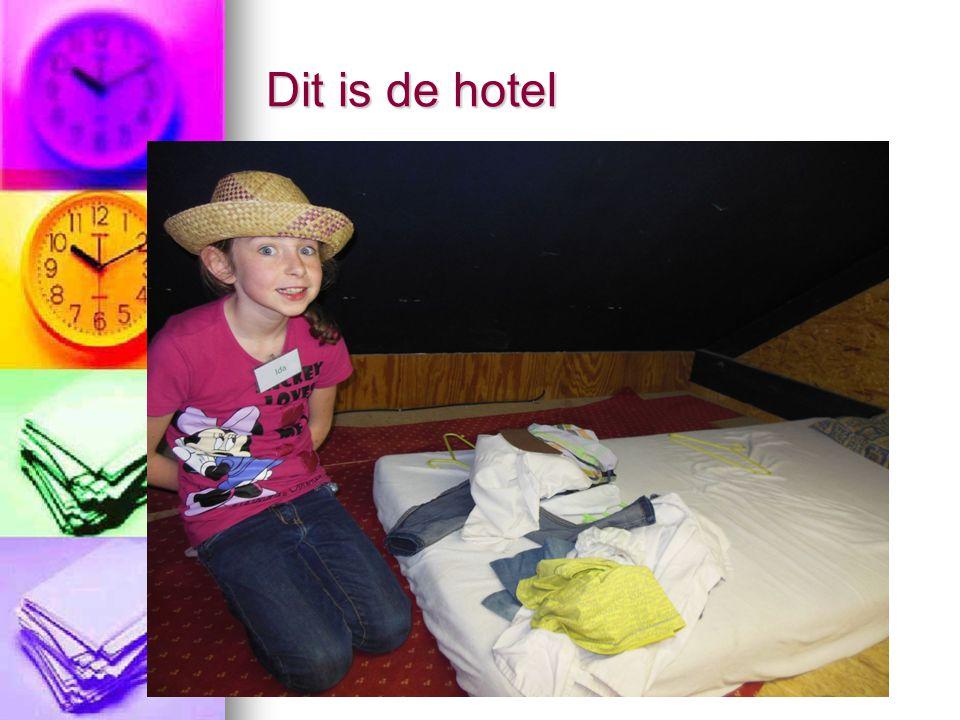 Dit is de hotel