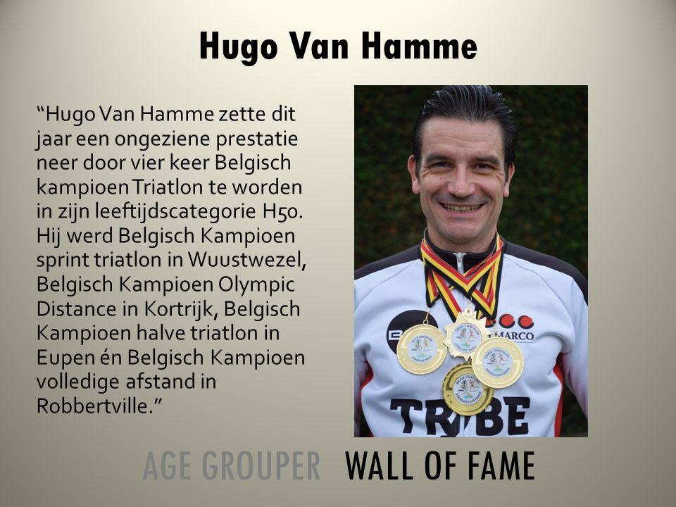 Hugo Van Hamme zette dit jaar een ongeziene prestatie neer door vier keer Belgisch kampioen Triatlon te worden in zijn leeftijdscategorie H50.