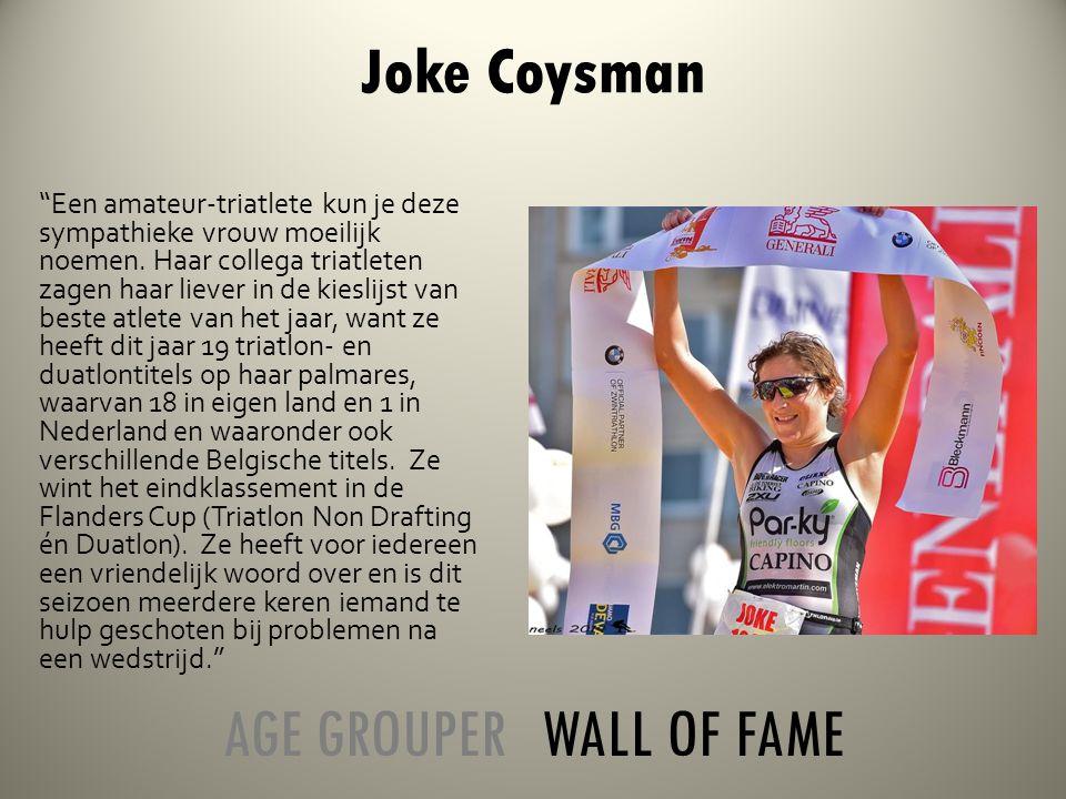 Joke Coysman Een amateur-triatlete kun je deze sympathieke vrouw moeilijk noemen.